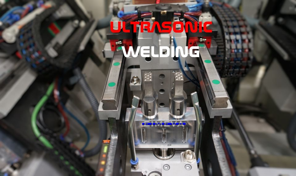 5 ULTRASONIC WELDING